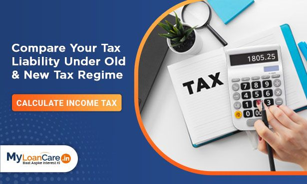 Compare your tax Liability under old & new tax regime