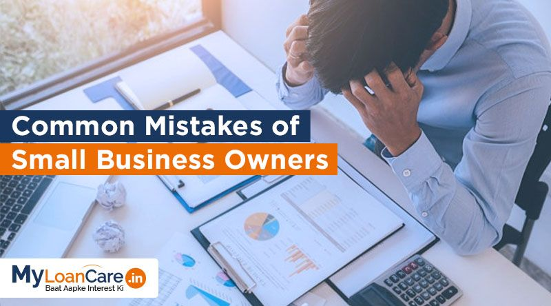 Common Mistakes You Should Avoid As A Small Business Owner