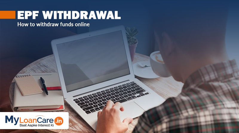 How and When to Withdraw EPF online